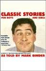 Classic Stories for Boys and Girls Audiobook, by Mark Binder