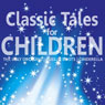 Classic Tales for Children (Unabridged) Audiobook, by Christian Hans