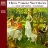 Classic Womens Short Stories (Unabridged Selections) Audiobook, by Katherine Mansfield