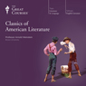 Classics of American Literature Audiobook, by The Great Courses