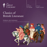 Classics of British Literature Audiobook, by The Great Courses