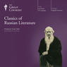 Classics of Russian Literature Audiobook, by The Great Courses