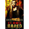 Claws Bared: Blood of the Pride, Book 2 (Unabridged), by Sheryl Nantus