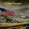 A Clean Escape (Unabridged), by John Kessel