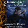 Cleanse Fire: The Kinir Elite Chronicles, Book 1 (Unabridged) Audiobook, by Anastasia V. Pergakis