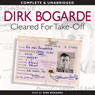 Cleared for Take-Off (Unabridged) Audiobook, by Dirk Bogarde