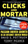 Clicks and Mortar: Passion Driven Growth in an Internet Driven World Audiobook, by David S. Pottruck