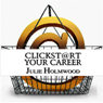 Clickst@rt Your Career (Unabridged) Audiobook, by Julie Holmwood