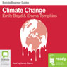 Climate Change: Bolinda Beginner Guides Audiobook, by Emma Tompkins