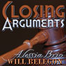 Closing Arguments: ArtiFactual (Unabridged), by Alessia Brio
