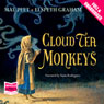 Cloud Tea Monkeys (Unabridged) Audiobook, by Mal Peet