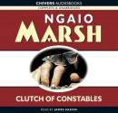 Clutch of Constables (Unabridged) Audiobook, by Ngaio Marsh