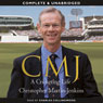 CMJ: A Cricketing Life (Unabridged) Audiobook, by Christopher Martin-Jenkins