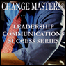 Coaching Keys for Success at Work (Unabridged) Audiobook, by Change Masters Leadership Communications Success Series