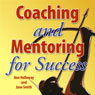 Coaching and Mentoring for Success: Supporting Learners in the Workplace Audiobook, by Jane Smith