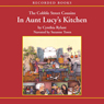 The Cobble Street Cousins: In Aunt Lucys Kitchen (Unabridged), by Cynthia Rylant