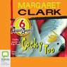Cocky Too: Aussie Angels, Book 6 (Unabridged) Audiobook, by Margaret Clark