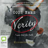 Code Name Verity (Unabridged), by Elizabeth Wein