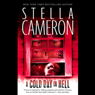 A Cold Day in Hell (Unabridged), by Stella Cameron