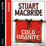 Cold Granite: Logan McRae, Book 1 Audiobook, by Stuart MacBride