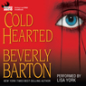 Cold Hearted (Unabridged) Audiobook, by Beverly Barton