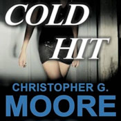 Cold Hit: A Vincent Calvino Crime Novel, Book 6 (Unabridged) Audiobook, by Christopher G. Moore