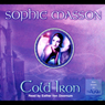 Cold Iron (Unabridged), by Sophie Masson