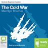 The Cold War: Bolinda Beginner Guides (Unabridged), by Merrilyn Thomas