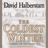 The Coldest Winter: America and the Korean War Audiobook, by David Halberstam