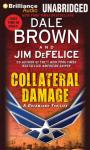 Collateral Damage: A Dreamland Thriller, Book 14 (Unabridged) Audiobook, by Dale Brown