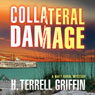 Collateral Damage: A Matt Royal Mystery (Unabridged) Audiobook, by H. Terrell Griffin