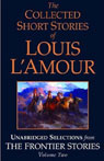 The Collected Short Stories of Louis LAmour (Unabridged Selections from The Frontier Stories, Volume Two) Audiobook, by Louis L'Amour