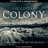 The Colony (Unabridged) Audiobook, by F.G. Cottam