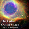 The Color Out of Space (Unabridged) Audiobook, by H. P. Lovecraft