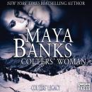 Colters Woman: Colters Legacy, Book 1 (Unabridged) Audiobook, by Maya Banks