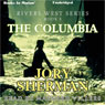 The Columbia River: Rivers West Series, Book 14 (Unabridged), by Jory Sherman