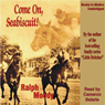 Come on, Seabiscuit! (Unabridged), by Ralph Moody