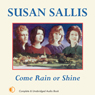 Come Rain or Shine (Unabridged) Audiobook, by Susan Sallis