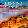 Comedia infantil (Comedy Child) (Unabridged), by Henning Mankell