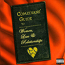 Comedians Guide To Women, Love & Relationships Audiobook, by Dana Gould