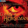 Comes a Horseman Audiobook, by Robert Liparulo