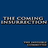 The Coming Insurrection (Unabridged) Audiobook, by The Invisible Committee