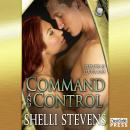 Command and Control: Holding Out for a Hero, Book 2 (Unabridged), by Shelli Stevens