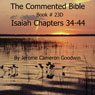 The Commented Bible: Book 23D - Isaiah (Unabridged) Audiobook, by Jerome Cameron Goodwin