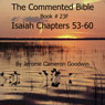 The Commented Bible: Book 23F - Isaiah (Unabridged) Audiobook, by Jerome Cameron Goodwin