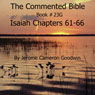 The Commented Bible: Book 23G - Isaiah (Unabridged) Audiobook, by Jerome Cameron Goodwin
