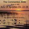 The Commented Bible: Book 44D - Acts of Apostles (Unabridged) Audiobook, by Jerome Cameron Goodwin