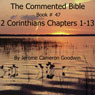The Commented Bible: Book 47 - 2 Corinthians (Unabridged) Audiobook, by Jerome Cameron Goodwin