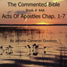 The Commented Bible Series, Book 44A: Acts of the Apostles (Unabridged) Audiobook, by Jerome Cameron Goodwin