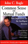 Common Sense on Mutual Funds: New Imperatives for the Intelligent Investor Audiobook, by John C. Bogle